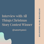 Interview With Bashayar - All Things Christmas Story Contest interview with bashayar stories