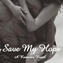 Save My Hope stories