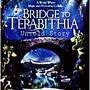 Bridge To Terabithia 2: Untold Story stories