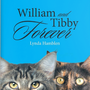 William  and Tibby Forever by Lynda Hamblen cats stories