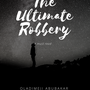 The Ultimate Robbery action stories