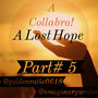 A Lost Hope ( Part #5) hope stories