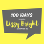 Chapter 3: 100 Ways to Catch a Lizzy Bright chapter 3 stories