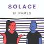Solace in Names poetry stories