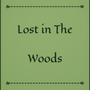 Lost in The Woods courage stories