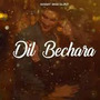 DIL BECHARA stories
