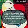 Job vs Art art stories